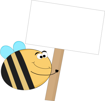Funny Bee Blank Sign