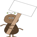 Ant with a Blank Sign